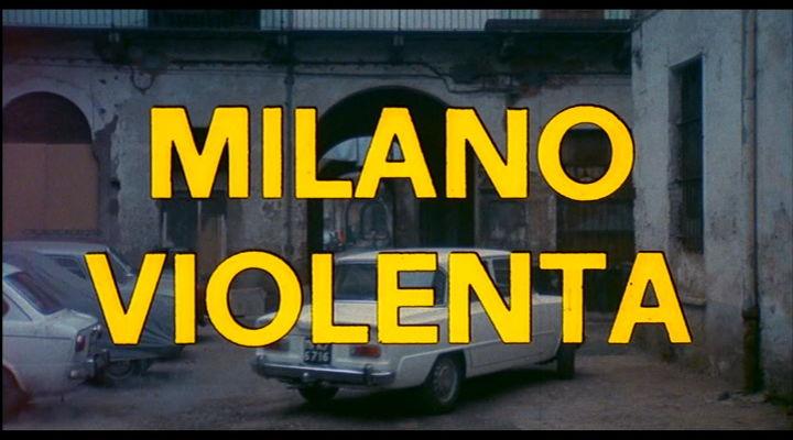 Milano Violenta / Die letzte Rechnung schreibt der Tod